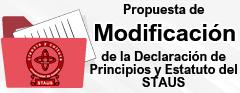 Propuesta de Modificación a la Declaración de Principios y Estatuto del STAUS
