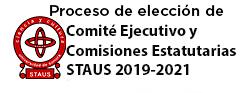 Proceso de Elección de Comité Ejecutivo y Comisiones Estatutarias del STAUS para el período 2019-2021